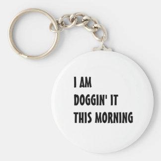 Doggin It Keychain