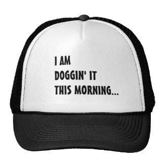Doggin It Trucker Hat