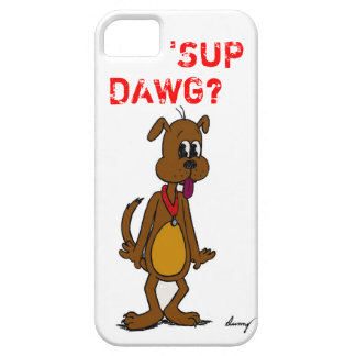 Doggy 'SUP DAWG? iPhone 5 Case