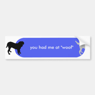 """Dogism's """"Woof"""" Blue Bumper Stickers"""