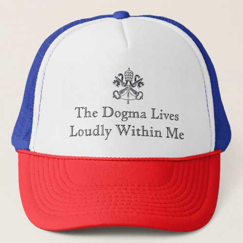 Dogma Lives Loudly Hat _ Light