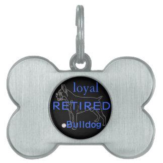 Dogo etiqueta jubilados placa de nombre de mascota
