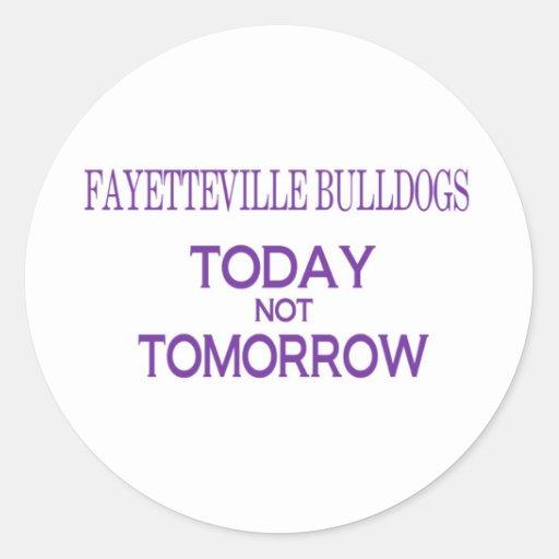 Dogos de Fayetteville hoy no mañana Pegatina Redonda