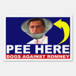 Dogs Against Mitt Romney PEE HERE Lawn/Yard Sign