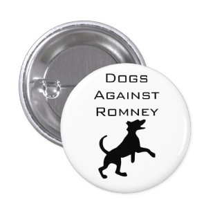 Dogs Against Romney 1 Inch Round Button
