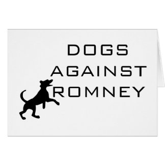 Dogs Against Romney Card