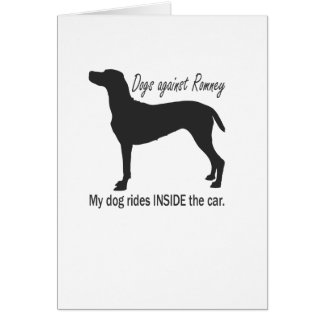 Dogs Against Romney Greeting Card