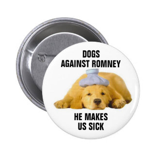 Dogs against Romney Pinback Button