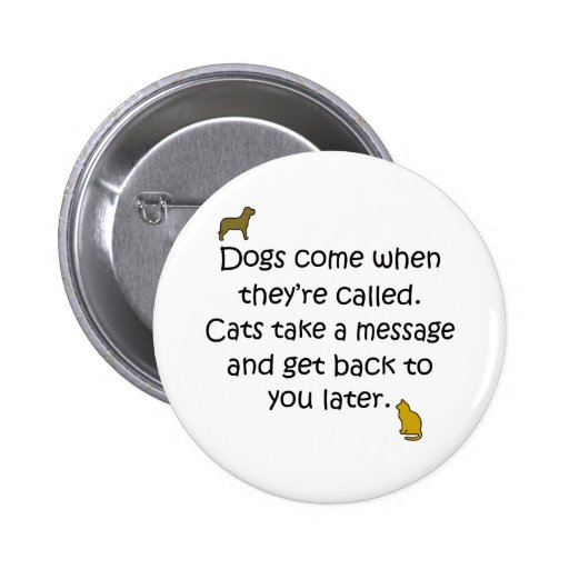 Dogs And Cats Pinback Button