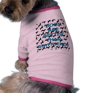 Dogs Are Better Than Boyfriends Dog Tee Shirt