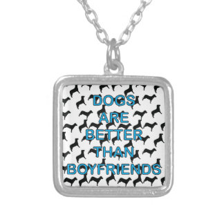 Dogs Are Better Than Boyfriends Silver Plated Necklace