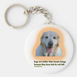 Dogs are better than human beings keychain