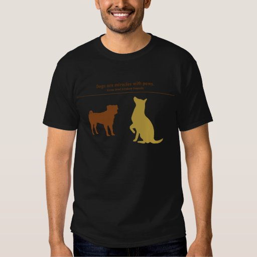 Dogs Are Miracles T-Shirt