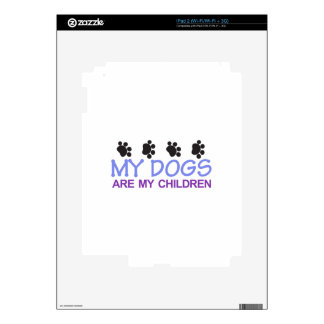 Dogs are my Children iPad 2 Decal