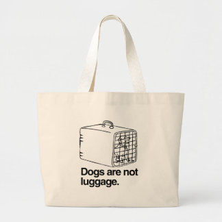 Dogs are not luggage -.png bags
