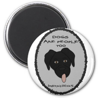 DOGS ARE PEOPLE TOO-BLACK LAB MAGNET
