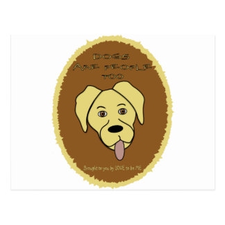 DOGS ARE PEOPLE TOO - YELLOW LAB.png Postcards