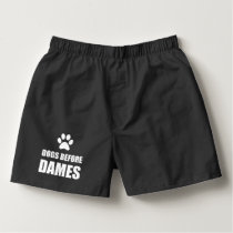 Dogs Before Dames Funny Boxers