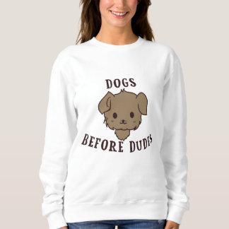 Dogs Before Dudes Sweatshirt