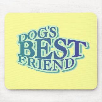 Dog's Best Friend Tshirts and Gifts Mouse Pad
