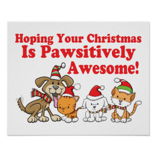 Dogs & Cats Pawsitively Awesome Christmas Poster