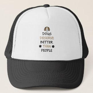 Dogs Deserve Better Trucker Hat