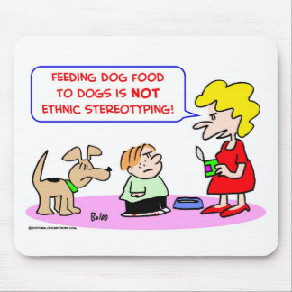 dogs, food, ethnic, stereotyping mouse pad