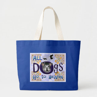 Dogs Go To Heaven2 Bags