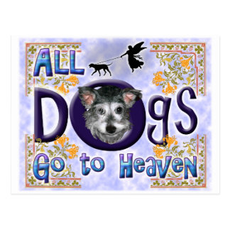 Dogs Go To Heaven2 Postcard