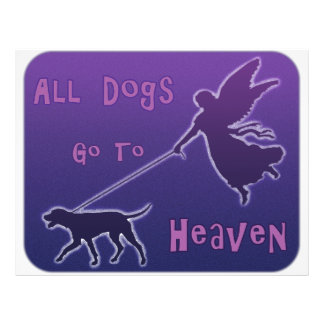 """Dogs Go To Heaven 8.5"""" X 11"""" Flyer"""