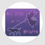Dogs Go To Heaven Round Stickers