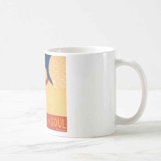 Dogs Have a Soul-Stephen Huneck Coffee Mugs