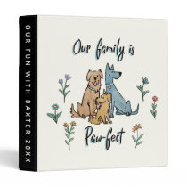 Dogs in the Garden IV   Our Family Is Paw-fect 3 Ring Binder
