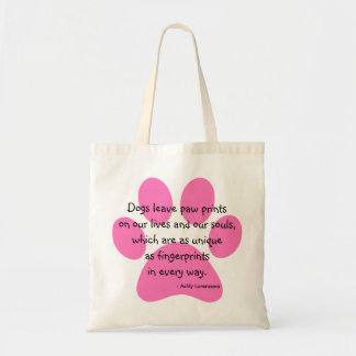 Dogs Leave Paw Prints Lives Souls Tote Bag