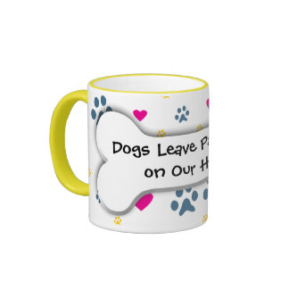 Dogs Leave Paw Prints on Our Hearts Ringer Coffee Mug