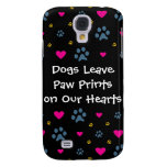 Dogs Leave Paw Prints on Our Hearts Samsung Galaxy S4 Cover