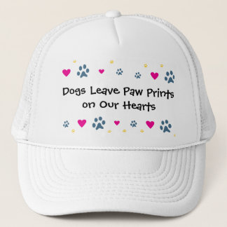 Dogs Leave Paw Prints on Our Hearts Trucker Hat