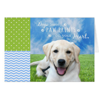 Dogs leave paw prints on your heart card