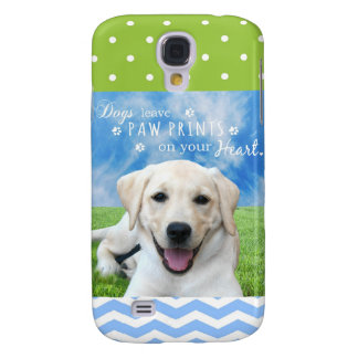 Dogs leave paw prints on your heart galaxy s4 cover