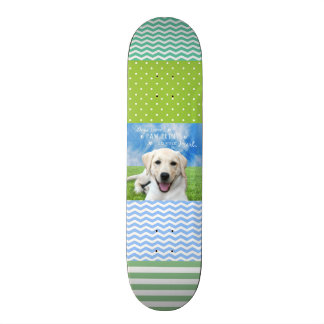 Dogs leave paw prints on your heart skateboard deck