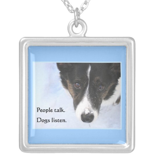 Dogs Listen Silver Plated Necklace