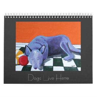 Dogs Live Here - 2010 Calendar