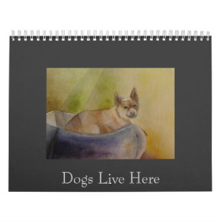 Dogs Live Here - 2012 calendar