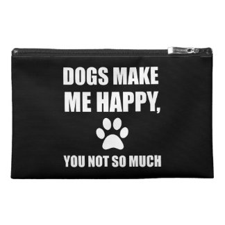 Dogs Make Me Happy You Not So Much Funny Travel Accessory Bag
