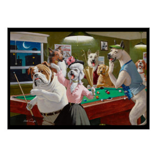 Dogs Playing Pool - Scratched at Dawn Poster