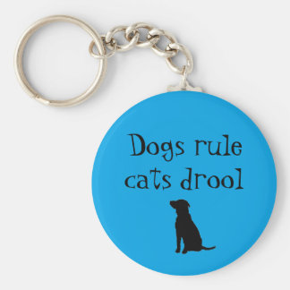 dogs rule cats drool key chains