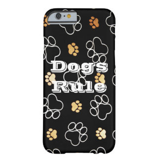 Dogs Rule Paw Prints Gifts for Dog Lovers Barely There iPhone 6 Case