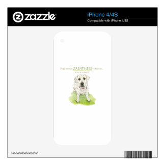 Dogs see the greatness within us watercolor decal for the iPhone 4