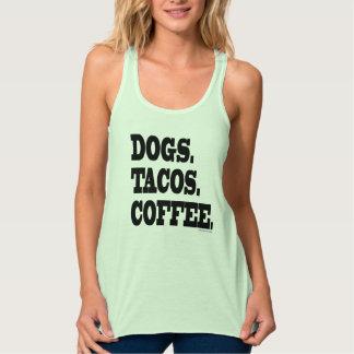 Dogs. Tacos. Coffee. Tank Top