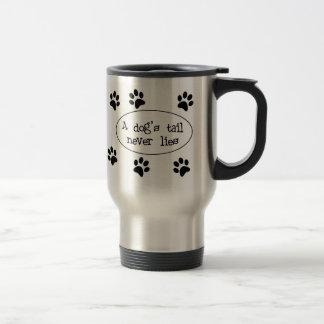 Dog's Tail Never Lies Mug